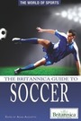 The Britannica Guide to Soccer cover