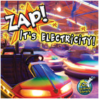 Zap!: It's Electricity! image