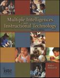 Multiple Intelligences and Instructional Technology