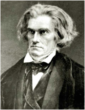 John C. Calhoun (1782–1850), Southern politician who supported slavery in pre–Civil War America.