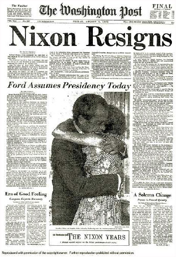 The front page of the Washington Postannouncing President Richard Nixon's resignation, August 9, 1974.