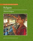 Religion: Material Religion, ed. , v.