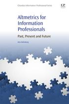 Altmetrics for Information Professionals, ed. , v.