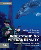 Understanding Virtual Reality, ed. 2, v.