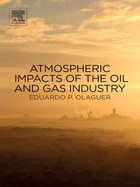 Atmospheric Impacts of the Oil and Gas Industry, ed. , v.