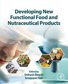 Developing New Functional Food and Nutraceutical Products, ed. , v.