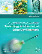 A Comprehensive Guide to Toxicology in Nonclinical Drug Development, ed. 2