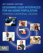 Designing User Interfaces for an Aging Population, ed. , v.