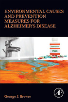 Environmental Causes and Prevention Measures for Alzheimer's Disease, ed. , v.