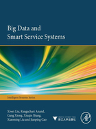 Big Data and Smart Service Systems, ed. , v.