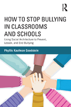 How to Stop Bullying in Classrooms and Schools, ed. , v.