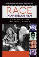 Race in American Film, ed. , v.