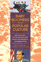 Baby Boomers and Popular Culture, ed. , v.