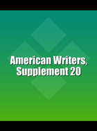 American Writers, Supplement 20, ed. , v.