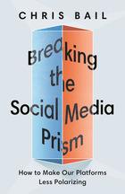Breaking the Social Media Prism, ed. , v.