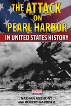 The Attack on Pearl Harbor in United States History, ed. , v.