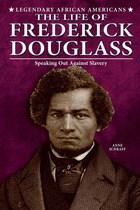 The Life of Frederick Douglass, ed. , v.