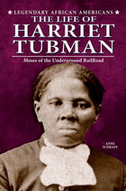 The Life of Harriet Tubman, ed. , v.