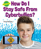How Do I Stay Safe From Cyberbullies?, ed. , v.