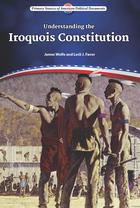 Understanding the Iroquois Constitution, ed. , v.