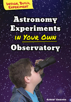Astronomy Experiments in Your Own Observatory, ed. , v.