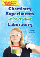 Chemistry Experiments in Your Own Laboratory, ed. , v.