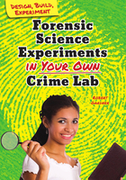 Forensic Science Experiments in Your Own Crime Lab, ed. , v.