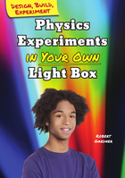 Physics Experiments in Your Own Light Box, ed. , v.