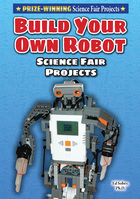 Build Your Own Robot Science Fair Project, ed. , v.