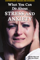 What You Can Do About Stress and Anxiety, ed. , v.