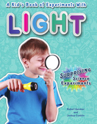 A Kid's Book of Experiments with Light, ed. , v.