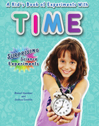 A Kid's Book of Experiments with Time, ed. , v.