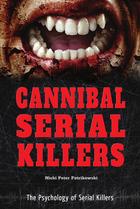 Cannibal Serial Killers, ed. , v.