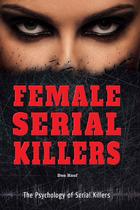 Female Serial Killers, ed. , v.