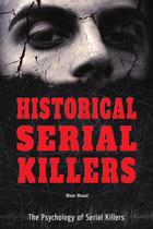Historical Serial Killers, ed. , v.