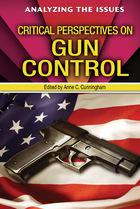 Critical Perspectives on Gun Control, ed. , v.