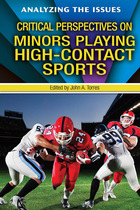 Critical Perspectives on Minors Playing High-Contact Sports, ed. , v.