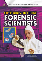 Experiments for Future Forensic Scientists, ed. , v.