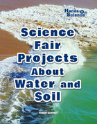 Science Fair Projects About Water and Soil, ed. , v.