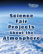 Science Fair Projects About the Atmosphere, ed. , v.
