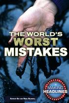 The World's Worst Mistakes, ed. , v.