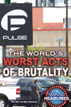 The World's Worst Acts of Brutality, ed. , v.