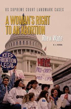 A Woman's Right to an Abortion, ed. , v.