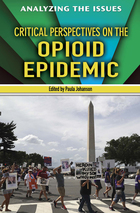 Critical Perspectives on the Opioid Epidemic, ed. , v.