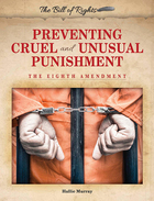 Preventing Cruel and Unusual Punishment, ed. , v.