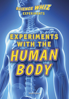 Experiments with the Human Body, ed. , v.