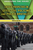 Critical Perspectives on Effective Policing and Police Brutality, ed. , v.