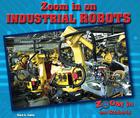 Zoom in on Industrial Robots, ed. , v.