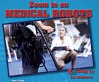 Zoom in on Medical Robots, ed. , v.