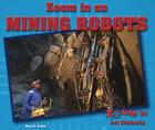 Zoom in on Mining Robots, ed. , v.